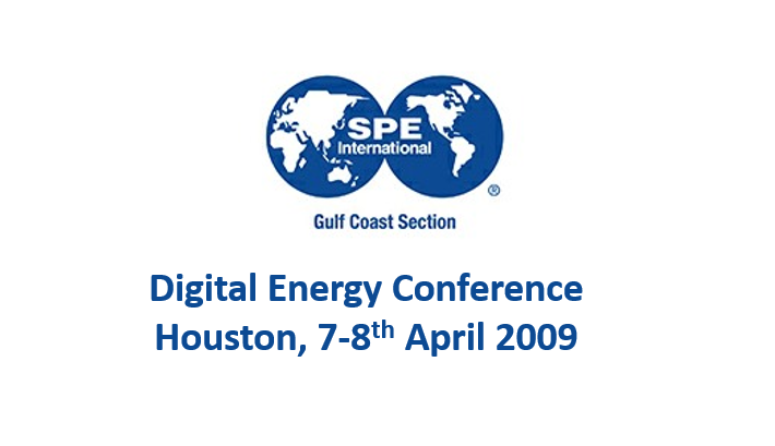 SPE Digital Energy<span> Houston, Texas, 7-8th April 2009</span>