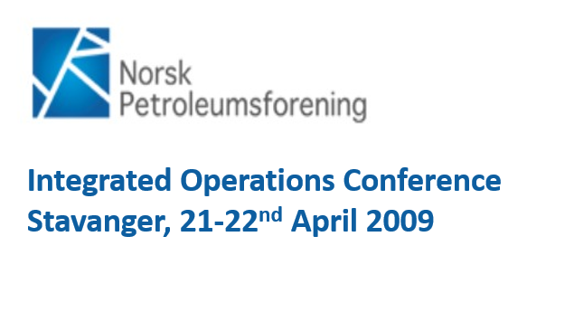 Integrated Operations Conference<span> Stavanger, Norway, 21-22nd April 2009</span>