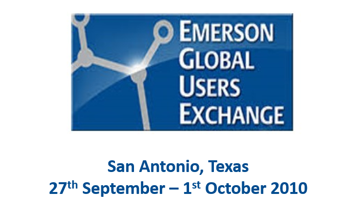 Emerson Global Users Exchange<span> San Antonio, Texas, 27th September – 1st October 2010</span>