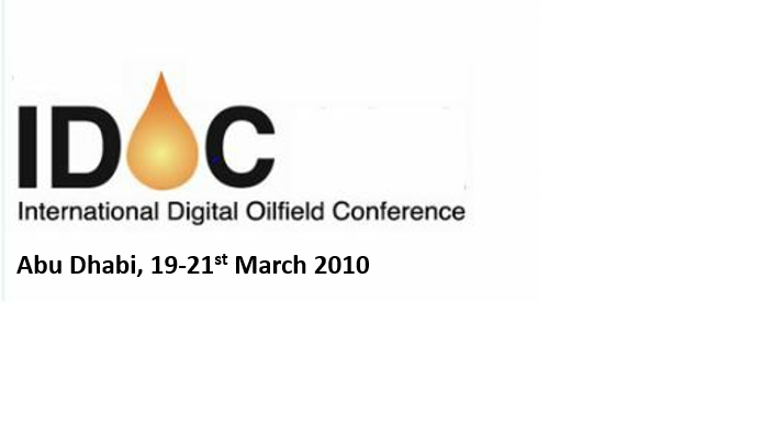 International Digital Oilfield Conference<span> Abu Dhabi, 19-21st April 2010</span