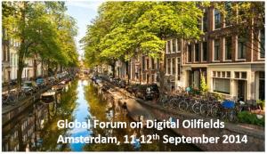 Global Forum on Digital Oilfields Amsterdam, The Netherlands, 11
