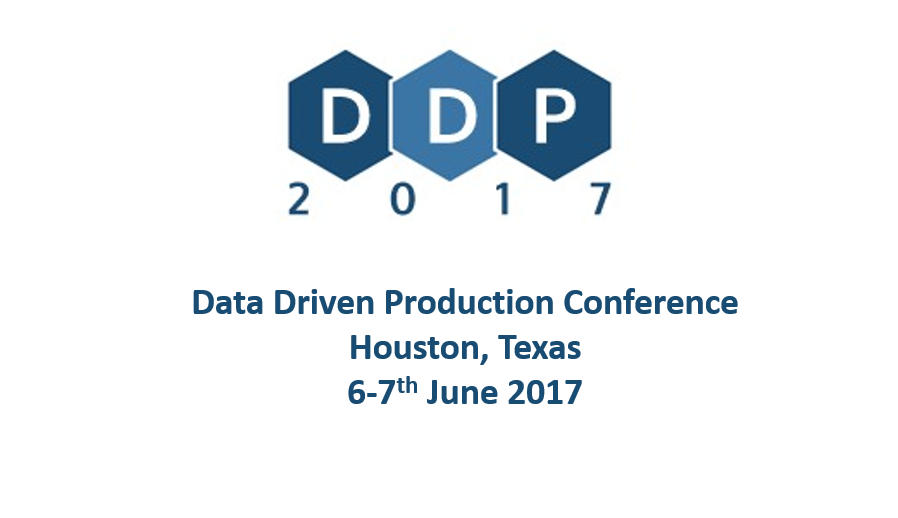 Data Driven Production Conference<span> Houston, Texas 7-8th June 2017</span>