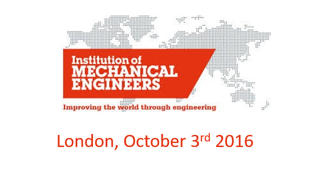 Institution of Mechanical Engineers<span> London, 3rd October 2016</span>