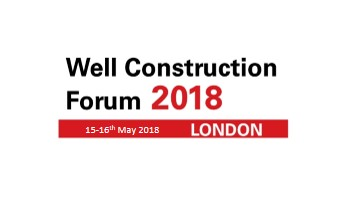 Landmark Well Construction Forum<span> Houston, London, 15-16th May 2018</span>